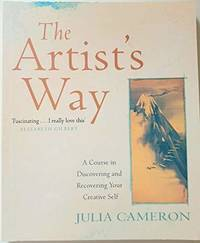 image of The Artist's Way: A Course In Discovering And Recovering Your Creative Self