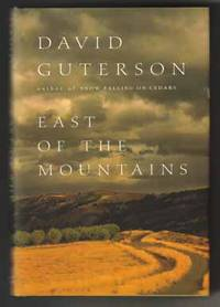 East Of The Mountains  - 1st Edition/1st Printing by  David Guterson - Signed First Edition - 1999 - from Books Tell You Why, Inc. (SKU: 13207)