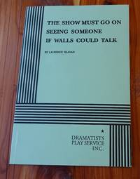 The Show Must Go On, Seeing Someone, If Walls Could Talk. by  Laurence Klavan - Paperback - 1998 - from Defunct Books and Biblio.com