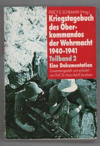 Kriegstagebuch Des Oberkommandos Der Wehrmacht 1940 - 1941 Teilband 2 Eine Dokumentation