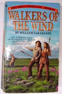 Walkers of the Wind : The First Americans, Book IV