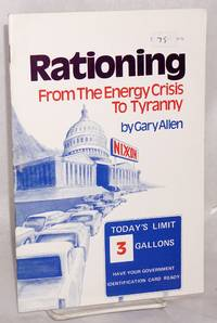 Rationing: from the energy crisis to tyranny