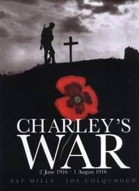 Charley's War Vol. 1: 2 June   1 August 1916
