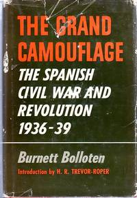 image of The Grand Camouflage: The Spanish Civil War and Revolution 1936-1939