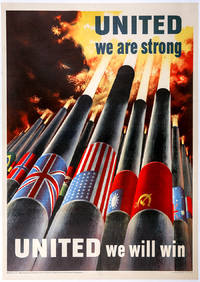 """Striking World War II Poster: """"UNITED we are strong / UNITED we will win"""""""