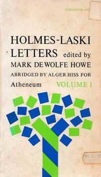 Holmes-Laski Letters Volume 1: The Correspondence of Mr Justice Holmes and Harold J. Laski 1916-1935