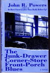 image of The Junk-Drawer Corner-Store Front-Porch Blues: Signed Books