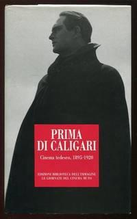 Before Caligari: German Cinema, 1895-1920 / Prima di Caligari: Cinema  tedesco, 1895-1920