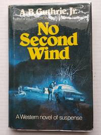 No Second Wind western novel of suspenseHMCO