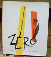 Zero: Hans Schleger- A Life of Design