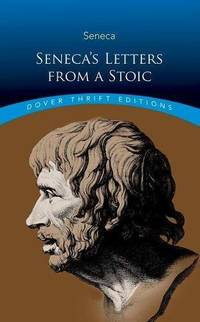 Seneca\'s Letters from a Stoic