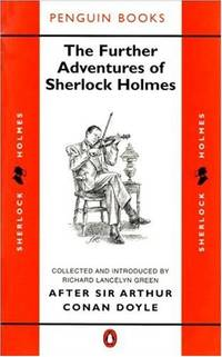 The Further Adventures of Sherlock Holmes (Classic Crime)