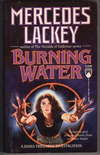 Burning Water by  Mercedes Lackey - Paperback - Fifth Printing - 1989 - from Mirror Image Book (SKU: 061206201)