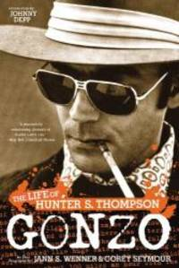 Gonzo: The Life of Hunter S. Thompson by Corey Seymour - Paperback - 2008-06-04 - from Books Express (SKU: 0316005282n)