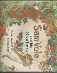 Sam Vole and His Brothers by  Martin Waddell - Hardcover - from World of Books Ltd and Biblio.com