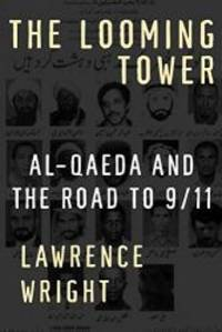 image of The Looming Tower: Al-Qaeda and the Road to 9/11