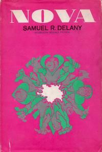 Nova by  Samuel R Delany - Hardcover - Cloth/dust jacket and Mylar wrapped Octavo - 1968 - from San Francisco Book Company (SKU: 65492)