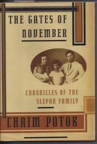 THE GATES OF NOVEMBER Chronicles of the Slepak Family