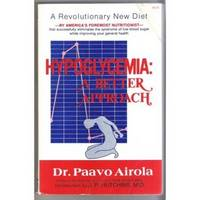 HYPOGLYCEMIA: A BETTER APPROACH by  N. D  Paavo - Paperback - 1982 - from Ravenswood Books and Biblio.co.uk