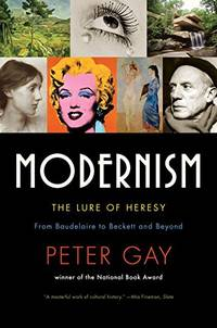 image of Modernism: The Lure of Heresy: The Lure of Heresy: From Baudelaire to Beckett and Beyond
