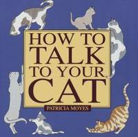 image of How to Talk to Your Cat