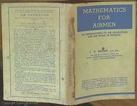 image of Mathematics for Airmen; An Introduction to Air Navigation and Air Work in General