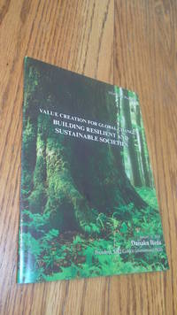Value Creation for Global Change: Building Resilient and Sustainable Societies
