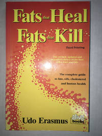 FATS THAT HEAL & FATS THAT KILL
