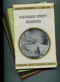 Clackamas County Historical (Seven Issues) 1958 - 1969