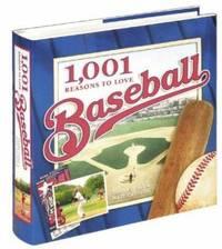 1 001 Reasons to Love Baseball