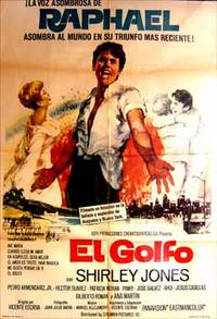 El golfo. Con Raphael, Shirley Jones, Héctor Suárez, Pedro Armendáriz Jr. (Cartel de la película)