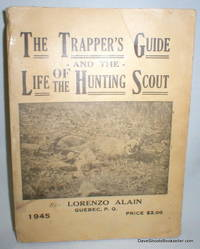 image of The Trapper's Guide and The Life of the Hunting Scout