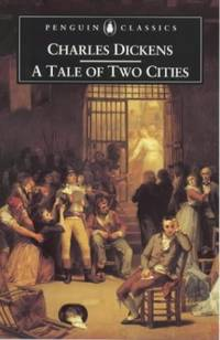 A Tale of Two Cities (Penguin Classics S.)