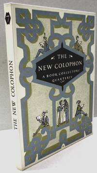 The New Colophon; A Book Collectors' Quarterly Volume Two Part Seven