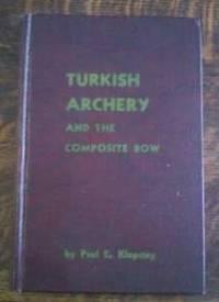 image of Turkish Archery and the Composite Bow Limited Edition, Signed
