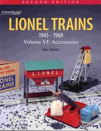 Lionel Trains 1945-1969. Volume VI: Accessories