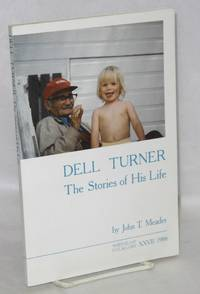 image of Dell Turner: The Stories of His Life