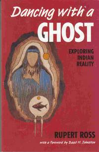 image of Dancing with a Ghost: Exploring Indian Reality