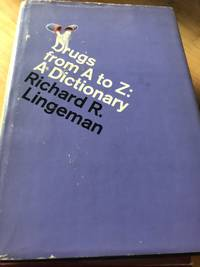 Drugs from A to Z: A Dictionary