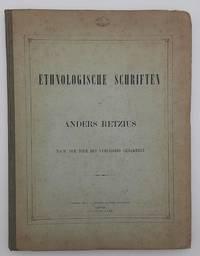 Ethnologische Schriften. Nach dem Tode des Verfassers gesammelt.