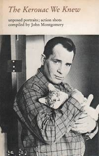 THE KEROUAC WE KNEW: Unposed Portraits; Action Shots: Honoring the Kerouac Conference at Naropa...