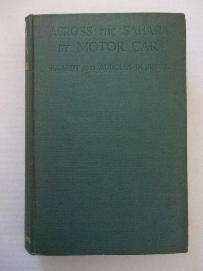 ACROSS THE SAHARA BY MOTOR CAR: FROM...