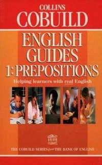 image of Collins Cobuild English Guides: Prepositions (Collins Cobuild English Guides) (Bk. 1)
