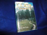 Coker; A Mountain Man's Story