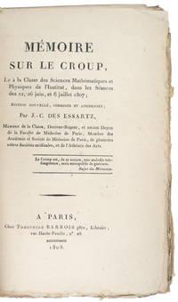 image of Mémoire sur le Croup, lu à la Classe des Sciences Mathématiques et Physiques de l'Institut, dans les Séances des 22, 26 juin, et 6 Julillet 1807; Edition Nouvelle, corrigée et augmentée.
