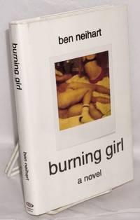 Burning Girl: a novel