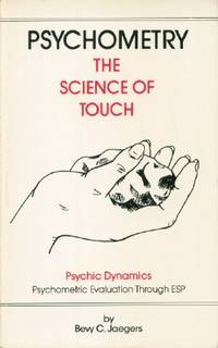 Psychometry: The Science of Touch