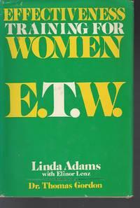 EFFECTIVENESS TRAINING FOR WOMEN