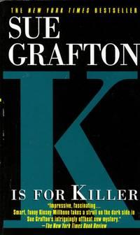 K Is for Killer (Kinsey Millhone #11 )