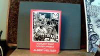 I COULDN'T PAINT GOLDEN ANGELS: Sixty Years of Commonplace Life and Anarchist Agitation by  Albert MELTZER - Paperback - First Edition (presumed) - 1996 - from Horizon Books (SKU: 118031)